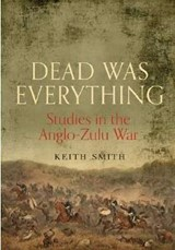 Dead Was Everything | Keith Smith | 9781848327313
