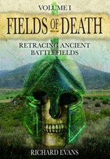 Fields of Death | Richard Evans | 9781848847972