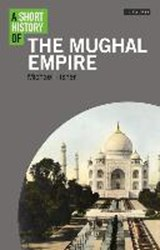 Short History of the Mughal Empire | Michael H Fisher | 9781848858732