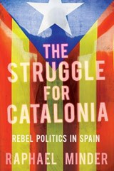 Struggle for Catalonia | Raphael Minder | 9781849048033