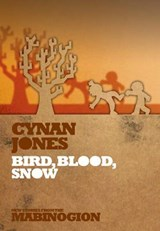 Bird, Blood, Snow | Cynan Jones |