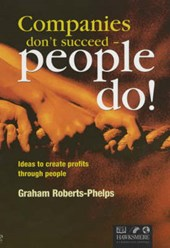 Companies don't Succeed-People do!