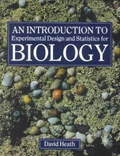 An Introduction to Experimental Design and Statistics for Biology