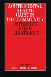 Acute Mental Health Care in the Community