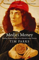 Medici Money | Tim Parks |