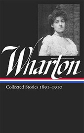 Collected Stories 1891–1910  | Wharton, Edith |