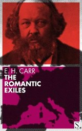 The Romantic Exiles | E. H. Carr |