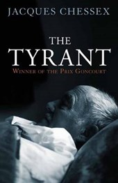 The Tyrant | Jacques Chessex |