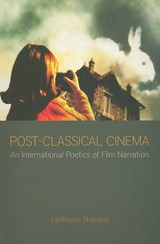Post-Classical Cinema | Eleftheria Thanouli |