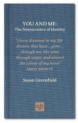 You and Me | Susan Greenfield | 9781907903342