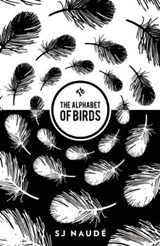 The Alphabet of Birds | Sj Naude |