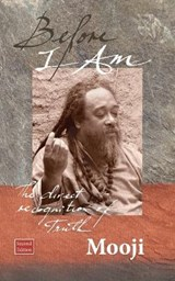 Before I Am, Second Edition | Mooji | 9781908408136