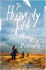 Heavenly table | Donald Ray Pollock | 9781910701621