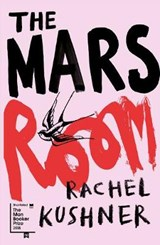 The Mars Room | Rachel Kushner | 9781910702680