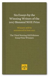 2017 Essay Prize Winners | Notting Hill Editions | 9781910749203