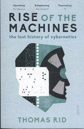 Rid*Rise of the Machines | Thomas Rid | 9781911344100