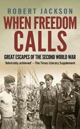 When Freedom Calls | Robert Jackson | 9781911445937