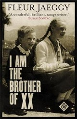 I am the Brother of XX | Fleur Jaeggy | 9781911508021