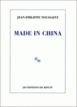 Made in China | Toussaint, Jean-Philippe | 9782707343796