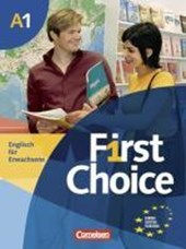 First Choice 1 Kursbuch. Mit Home Study CD und Phrasebook