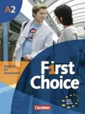 First Choice 2. Kursbuch mit Home Study-CD
