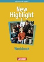 New Highlight 1. 5. Jahrgangsstufe. Workbook. Bayern