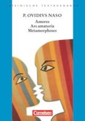 Amores, Ars Amatoria, Metamorphoses