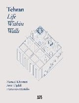 Tehran. Life Within Walls |  | 9783775741439