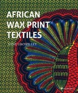 African wax print textiles | Anne Grosfilley | 9783791384368