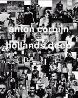 Hollands Deep | Anton Corbijn |