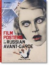 Film posters of the russian avant-garde | Susan Pack | 9783836559485