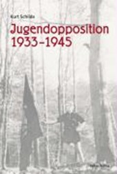 Jugendopposition 1933-1945