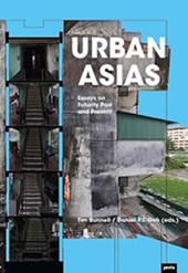 Urban Asias: Essays on Futurity Past and Present |  | 9783868594560