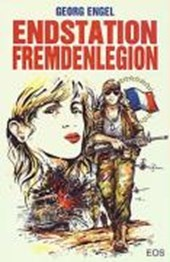 Endstation Fremdenlegion