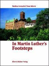 In Martin Luther's Footsteps