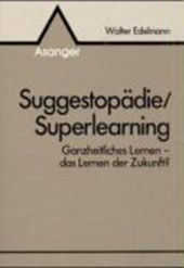 Suggestopädie und Superlearning