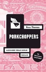 Porkchoppers | Thomas, Ross | 9783895814037