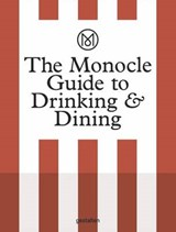The Monocle Guide to Drinking and Dining | Josh Fehnert |