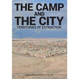 The camp and the city | Sordi, Jeanette& Valenzuela, Luis& Felipe Vera | 9788898774753