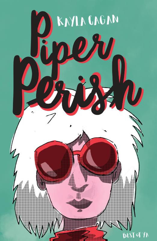Piper Perish | Kayla Cagan | 9789000350261