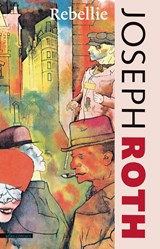 De rebellie | Joseph Roth |