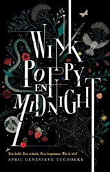 Wink, Poppy en Midnight | April Genevieve Tucholke |