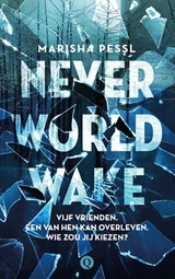 Neverworld Wake | Marisha Pessl | 9789021405278