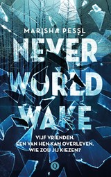 Neverworld Wake | Marisha Pessl | 9789021415932