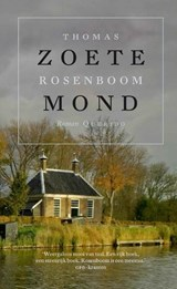 Zoete mond | Thomas Rosenboom |
