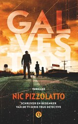Galveston | Nic Pizzolatto | 9789021458618