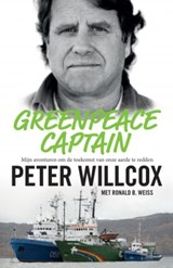 Greenpeace Captain | Peter Willcox | 9789021562759