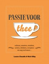 Passie voor thee | Louise Cheadle ; Nick Kilby | 9789021562919