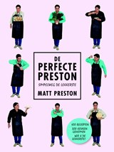 De perfecte Preston | Matt Preston | 9789021563251