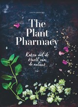 The Plant Pharmacy | Lisette Kreischer | 9789021566337